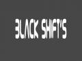 BLACK-SHIFT'S