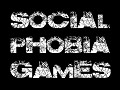 Social Phobia Games