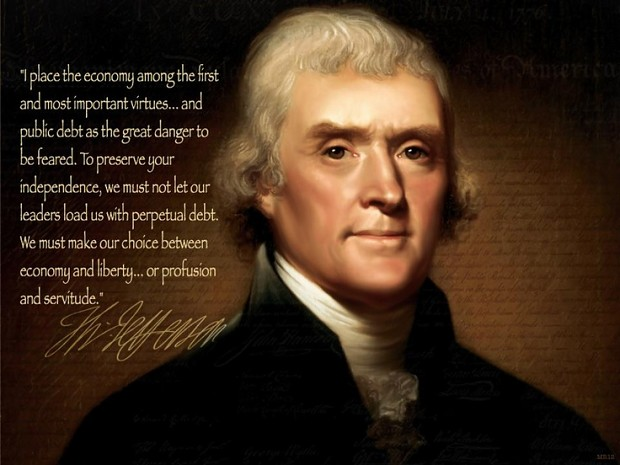 Thomas Jefferson - Debt as The Great Danger
