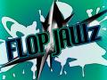 Flop Jawz