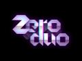 Zero Duo