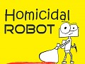 Homicidal Robot Productions
