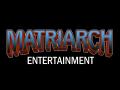 Matriarch Entertainment