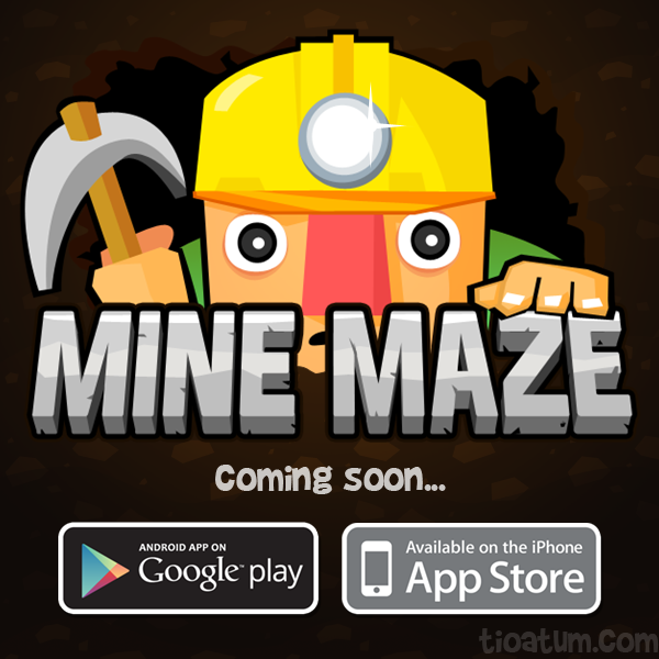 Mine Maze is coming soon promo
