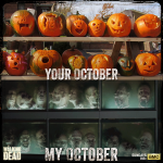 Your October, My October! - Happy Halloween!