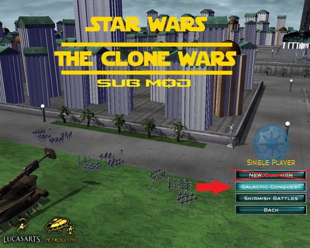 Clone Wars Submod Campaign Guide step 1