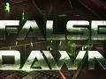 False Dawn RELEASED!
