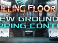 Killing Floor 2 New Grounds Mapping Contest