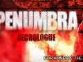Penumbra: Necrologue