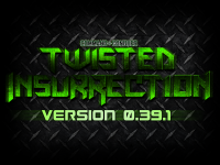Twisted Insurrection 0.39.1 Now Available