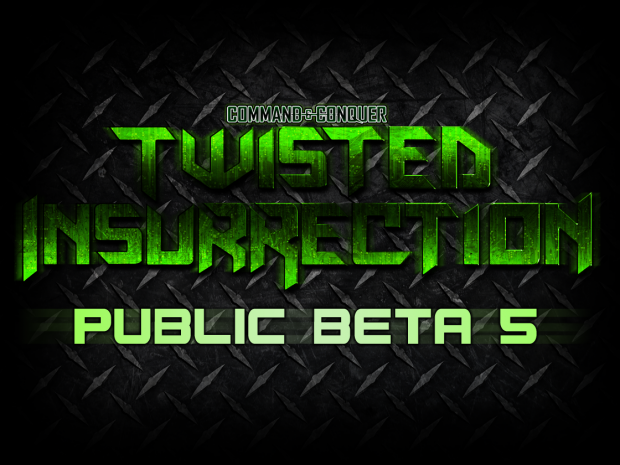 Twisted Insurrection - Public Beta 5 Released!