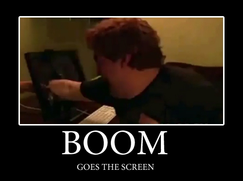 BOOM goes the screen!