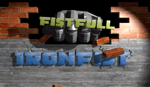 IRONFIST Fistfull Intro