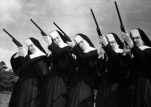 NUNS WITH GUNS FOR THE WIN!!!!!