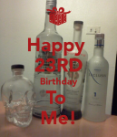 Keep Calm and Happy 23rd Birthday to me!
