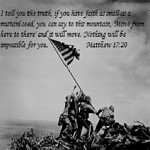 Iwo Jima Flag Raising - Matthew 17:20