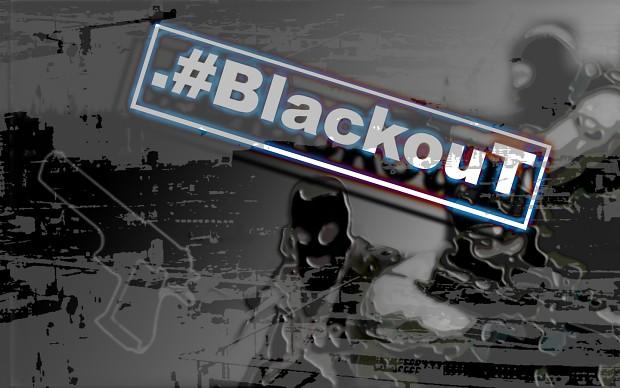 .#BlackouT