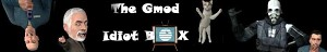 Gmod Idiot Box Banner
