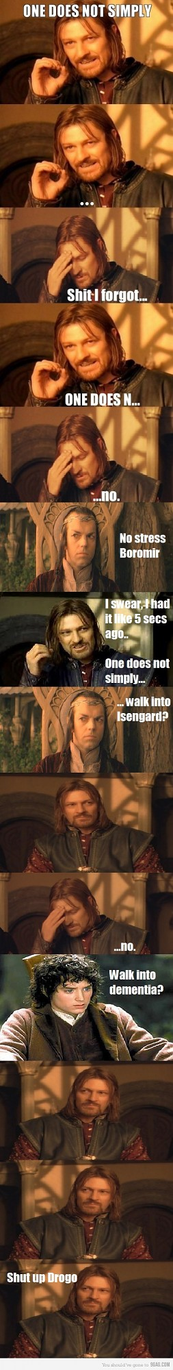 You forgot something, Boromir?