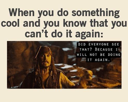 Happens to me a lot!