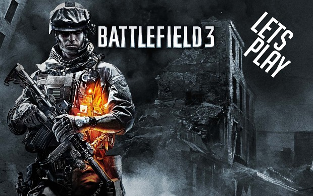 Lets Play - Battlefield 3