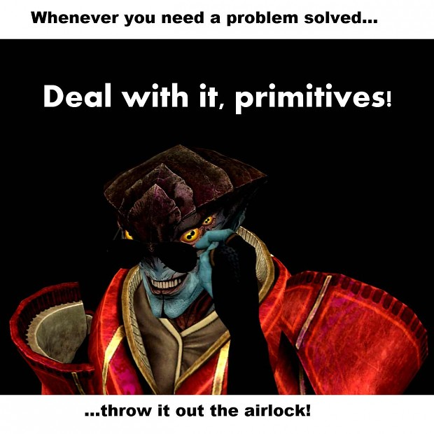 Deal with it, primitives! ಠಠ___ಠಠ