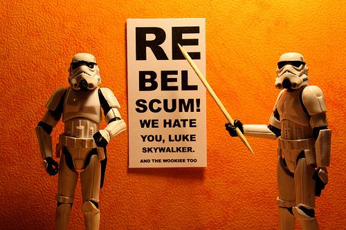 Re-bel scum...