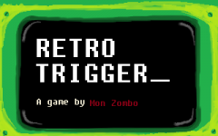Retro Trigger intro screen.