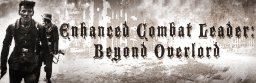 Enhanced Combat Leader: Beyond Overlord ver.2.94