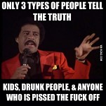 Only three types of people tell the truth