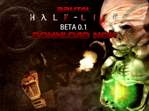 Brutal Half-Life Beta 0 1 news - Mod DB