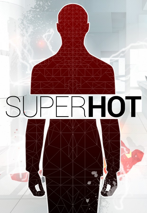 SuperHot Fan Poster #MAKEITSUPERHOT