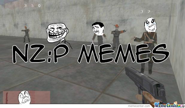 NZ:P User Memes
