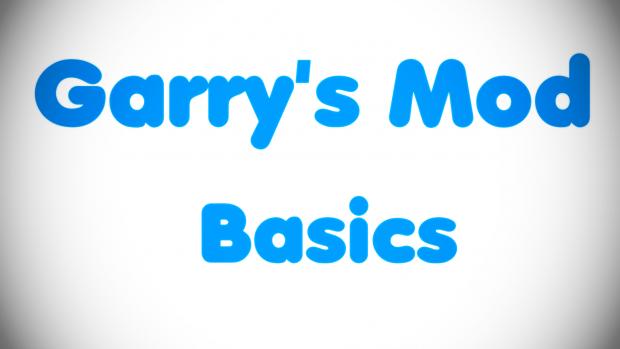 Garry's Mod Basic.