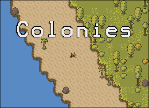 Colonies Preview