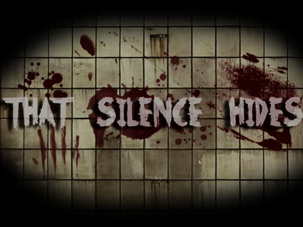 That Silence Hides Mod