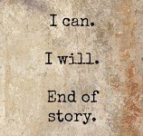 I can, I will!