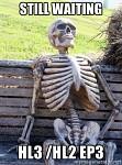 Still Waiting For HL3