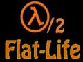 Flat-Life