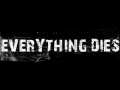 everything dies