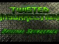 Twisted Insurrection OST - Stalkers