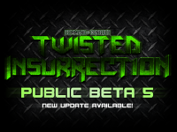 Twisted Insurrection: PB5.016 Now Available