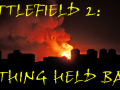 Battlefield 2: Nothing Held Back