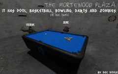 The Mortewood Plaza - Because I Can.