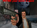 Payne: your world is open (Max Payne)
