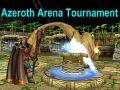 Azeroth Arena Tournament