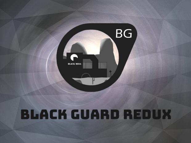 Black Guard Redux