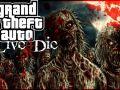 GTA Live 4 Die