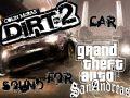 DiRT 2 car sound fot GTA SA