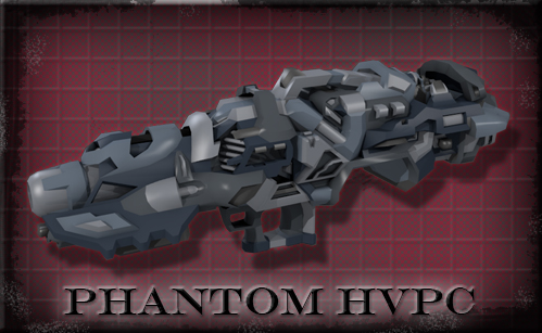 "Version 10 - ""Phantom"" H-V Plasma Cannon"
